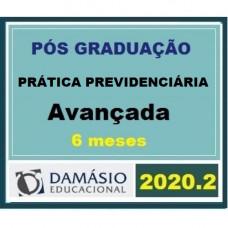 PRÁTICA - DIREITO PREVIDENCIÁRIO - AVANÇADA - 6 MESES - DAMÁSIO 2020.2