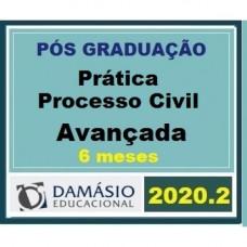 PRÁTICA - PROCESSO CIVIL - AVANÇADA - 6 MESES - DAMÁSIO 2020.2