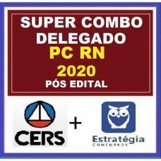 COMBO PC RN - DELEGADO DA POLÍCIA CIVIL DO RIO GRANDE DO NORTE - PCRN - CERS + ESTRATÉGIA - PÓS EDITAL 2020