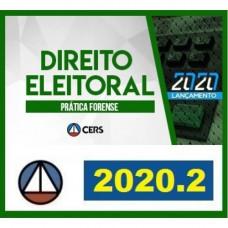 PRÁTICA FORENSE - DIREITO ELEITORAL - CERS 2020.2 - REVISADO E ATUALIZADO