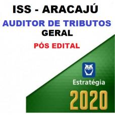 ISS - ARACAJÚ - AUDITOR - GERAL - PÓS EDITAL - ESTRATÉGIA 2020.2