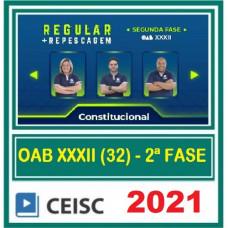 OAB - 2ª (segunda) Fase XXXII (32º Exame) DIREITO CONSTITUCIONAL - CEISC 2021