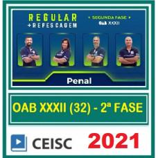 OAB - 2ª (segunda) Fase XXXII (32º Exame) DIREITO PENAL - CEISC 2021