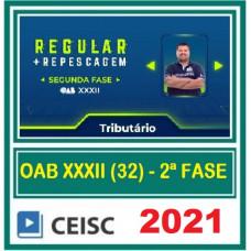 OAB - 2ª (segunda) Fase XXXII (32º Exame) DIREITO TRIBUTÁRIO - CEISC 2021
