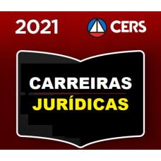 CARREIRAS JURÍDICAS - CERS 2021