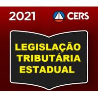 CURSO DE LEGISLAÇÃO TRIBUTÁRIA ESTADUAL - ICMS - IPVA - ITCMD  - CARREIRAS FISCAIS (CERS 2021)