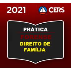 PRÁTICA FORENSE - DIREITO DE FAMÍLIA - CERS 2021
