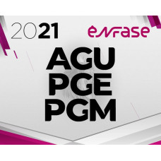 ADVOCACIA PÚBLICA - AGU - PGE - PGM - ENFASE 2021