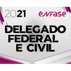 DELEGADO CIVIL E FEDERAL - ENFASE 2021 - DELTA POLÍCIA CIVIL E POLÍCIA FEDERAL
