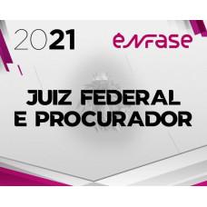 MAGISTRATURA FEDERAL E MPF - ENFASE 2021 - JUIZ FEDERAL E PROCURADOR DA REPÚBLICA