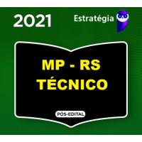 MP RS - TECNICO - MPRS - PACOTE COMPLETO - ESTRATEGIA 2021 - PÓS EDITAL