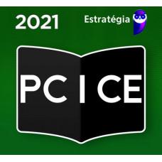 PCCE - ESCRIVÃO DA POLÍCIA CIVIL DO CEARÁ PC CE - ESTRATÉGIA 2021