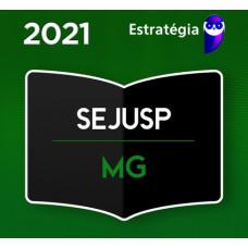 SEJUSP - MG - AGENTE DE SEGURANÇA PENITENCIÁRIA DE MINAS GERAIS - ESTRATÉGIA 2021