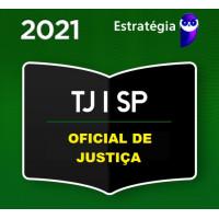 TJ SP - OFICIAL DE JUSTIÇA - TJSP - TEORIA - PACOTE COMPLETO - ESTRATEGIA 2021 - PRÉ EDITAL