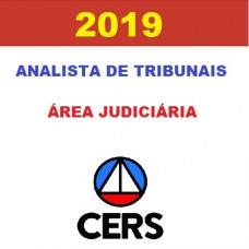 ANALISTA JUDICIÁRIO DE TRIBUNAIS - ÁREA JUDICIÁRIA CERS 2019