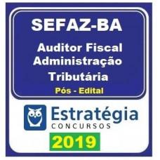SEFAZ BA - AUDITOR FISCAL - ADMINISTRAÇÃO TRIBUTÁRIA - ESTRATEGIA - 2019