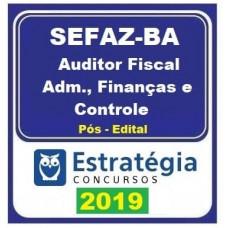 SEFAZ BA - AUDITOR FISCAL - ADMINISTRAÇÃO FINANÇAS E CONTROLE- ESTRATEGIA - 2019