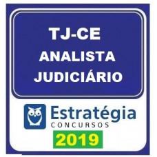 TJ CE - ANALISTA JUDICIÁRIO  DO TRIBUNAL DE JUSTIÇA DO CEARÁ - TJCE- ESTRATEGIA - 2019