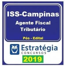 ISS - CAMPINAS - AGENTE FISCAL TRIBUTÁRIO - ESTRATÉGIA 2019