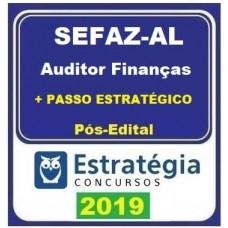 SEFAZ AL - AUDITOR DE FINANÇAS + PASSO ESTRATÉGICO - ESTRATEGIA  2019.2