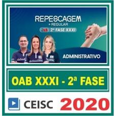 2ª (segunda) Fase OAB XXXI (31º Exame) DIREITO ADMINISTRATIVO - CEISC 2020