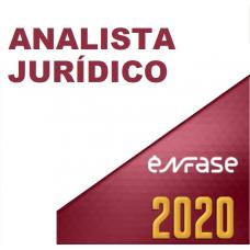 ANALISTA JURÍDICO (ENFASE 2020) - TRFs, STF, STJ, STM, CNJ, MPU, TST, TRTs, TSE, TREs, TJs, TJMs, MPEs e DPEs