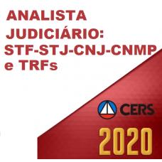 ANALISTA JUDICIÁRIO DO STF STJ CNJ CNMP E TRFS (CERS 2020)
