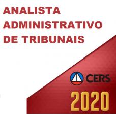 ANALISTA DOS TRIBUNAIS ÁREA ADMINISTRATIVA (CERS 2020)
