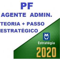 AGENTE ADMINISTRATIVO DA PF (POLICIA FEDERAL) TEORIA + PASSO ESTRATÉGICO - ESTRATEGIA 2020