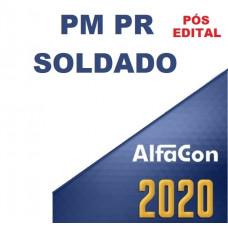 SOLDADO PM PR (POLICIA MILITAR DO PARANÁ - PMPR) ALFACON 2020 - PÓS EDITAL