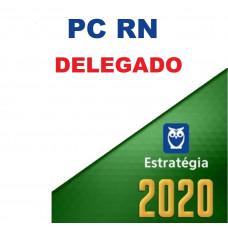PC RN - DELEGADO DA POLICIA CIVIL DO RIO GRANDE DO NORTE - PCRN - ESTRATEGIA - 2020