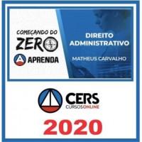 Direito Administrativo - Começando do Zero - CERS 2020