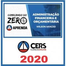 AFO - ADMINISTRAÇÃO FINANCEIRA E ORÇAMENTÁRIA - Começando do Zero - CERS 2020