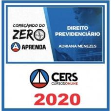 DIREITO PREVIDENCIÁRIO - Começando do Zero - CERS 2020