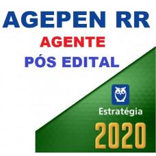 AGEPEN RR PÓS EDITAL - AGENTE PENITENCIÁRIO RR 2020 - ESTRATÉGIA PÓS EDITAL
